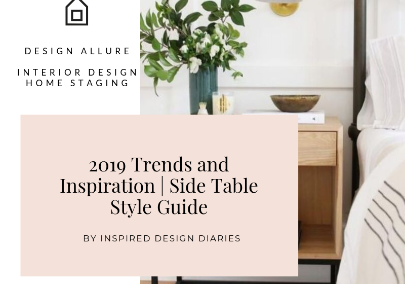 2019 Trends and Inspiration | Side Table Style Guide